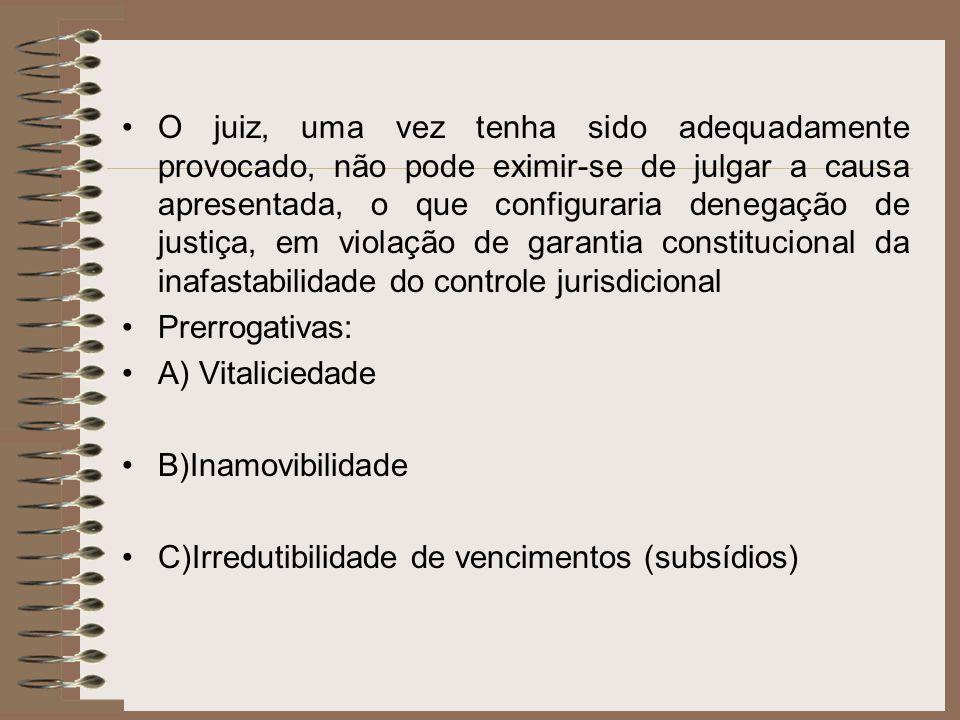 O juiz, uma vez tenha sido adequadamente provocado, não pode eximir-se de julgar a causa apresentada, o que configuraria denegação de justiça, em violação de garantia constitucional da inafastabilidade do controle jurisdicional