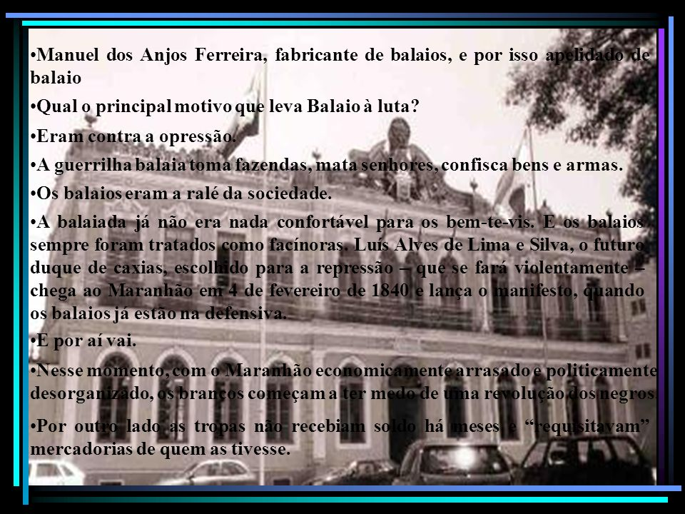 Manuel dos Anjos Ferreira, fabricante de balaios, e por isso apelidado de balaio.