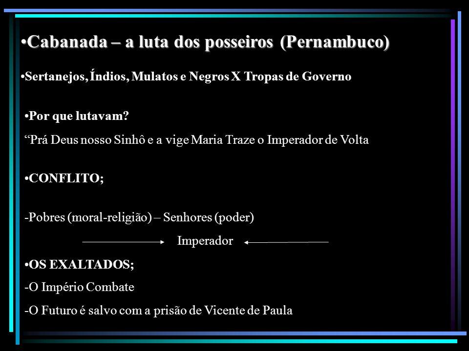 Cabanada – a luta dos posseiros (Pernambuco)