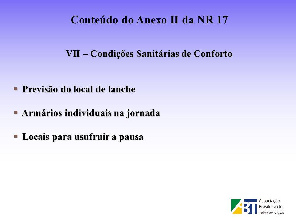 VII – Condições Sanitárias de Conforto