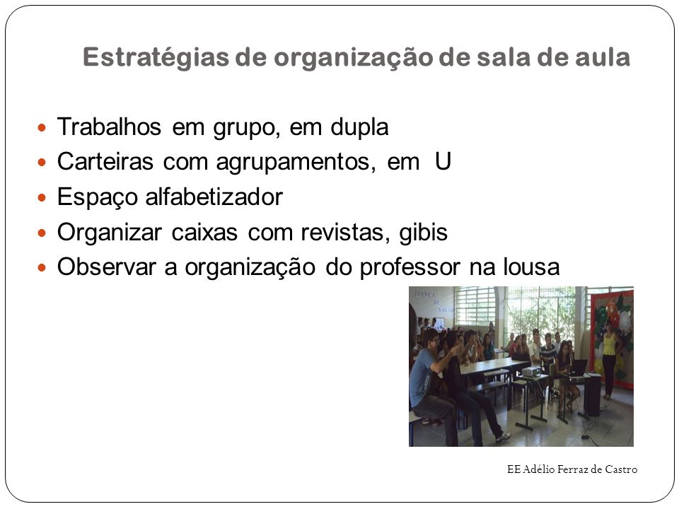 Estratégias de organização de sala de aula