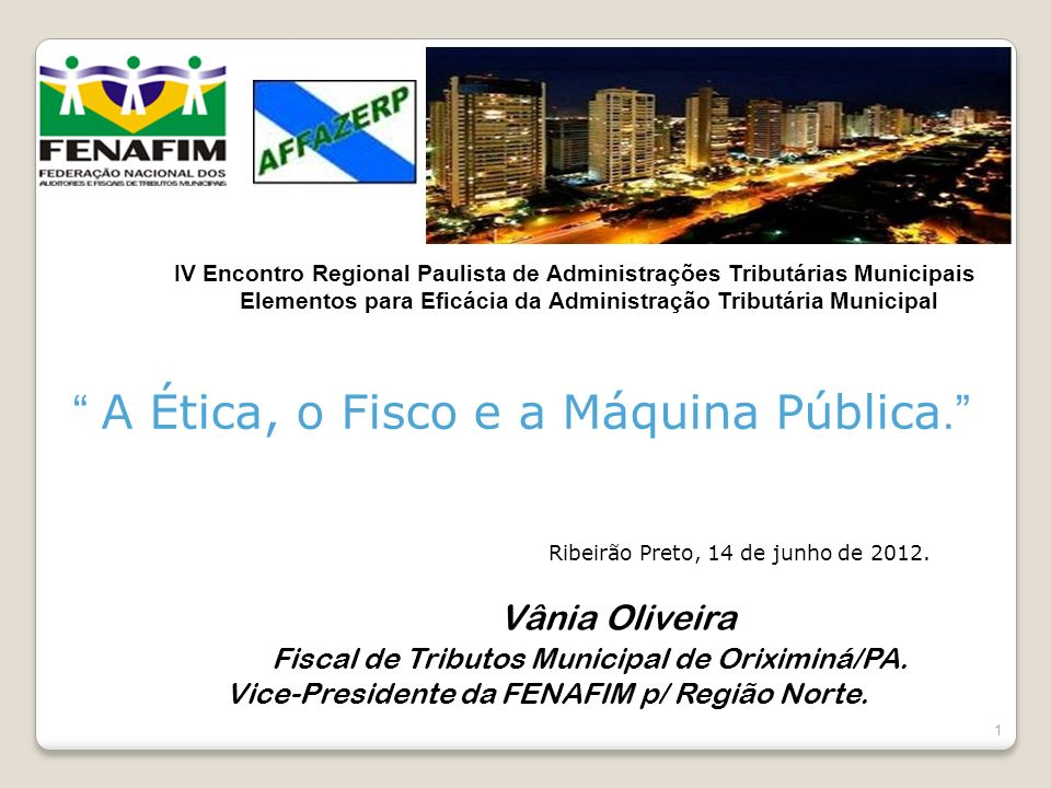 In A Ética, o Fisco e a Máquina Pública.