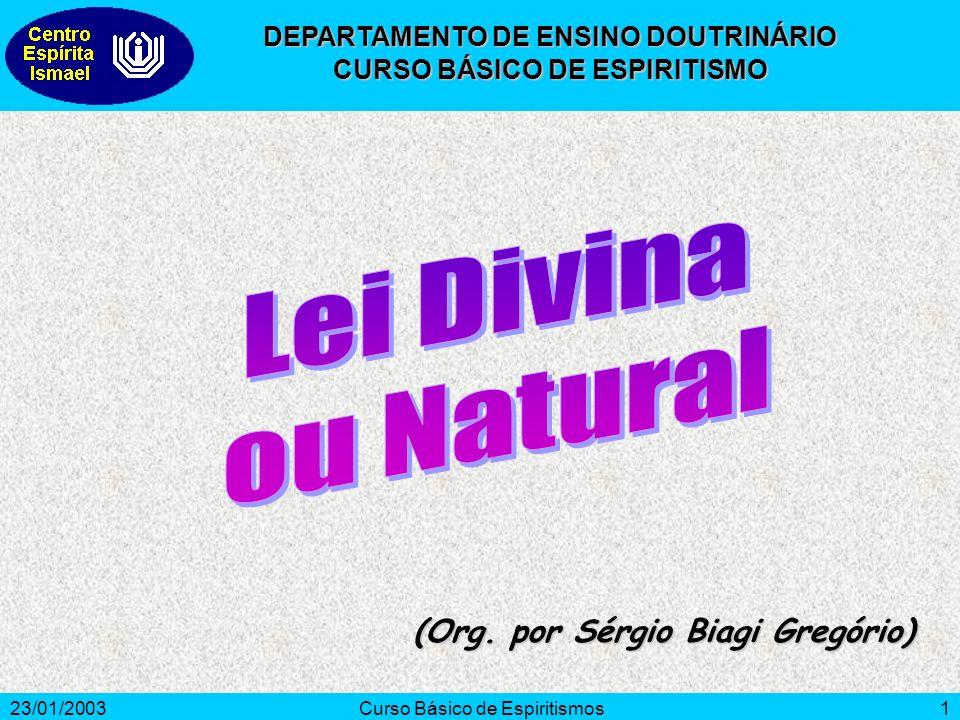 Lei Divina ou Natural (Org. por Sérgio Biagi Gregório)