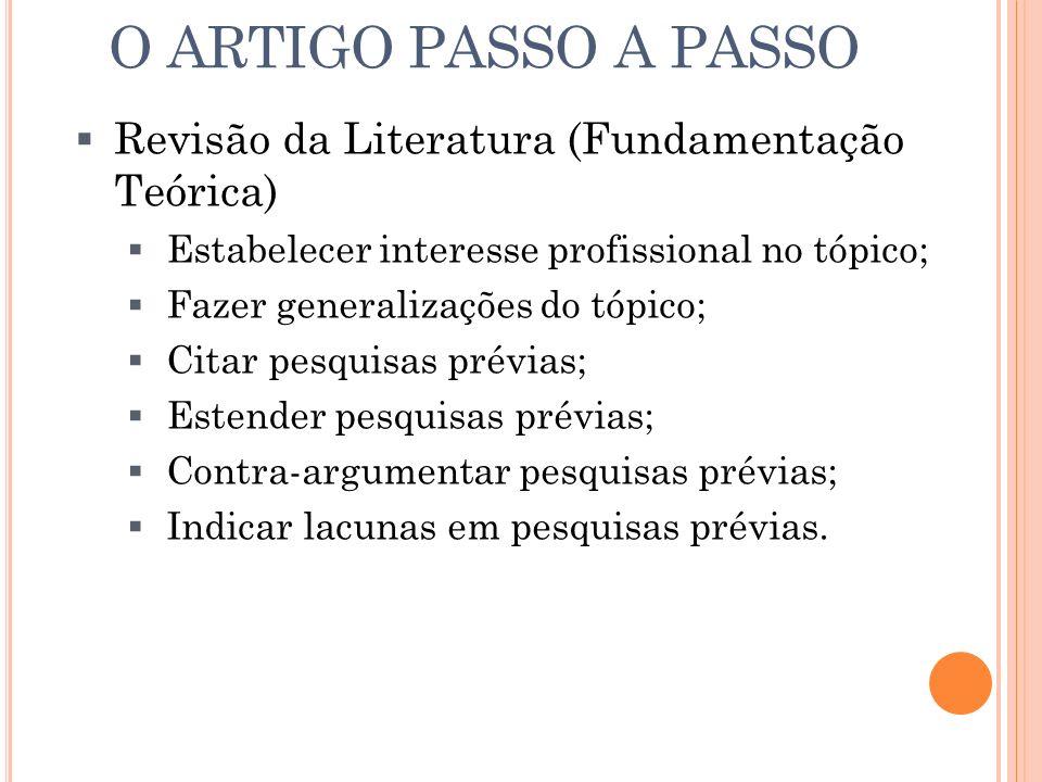 O ARTIGO PASSO A PASSO Revisão da Literatura (Fundamentação Teórica)
