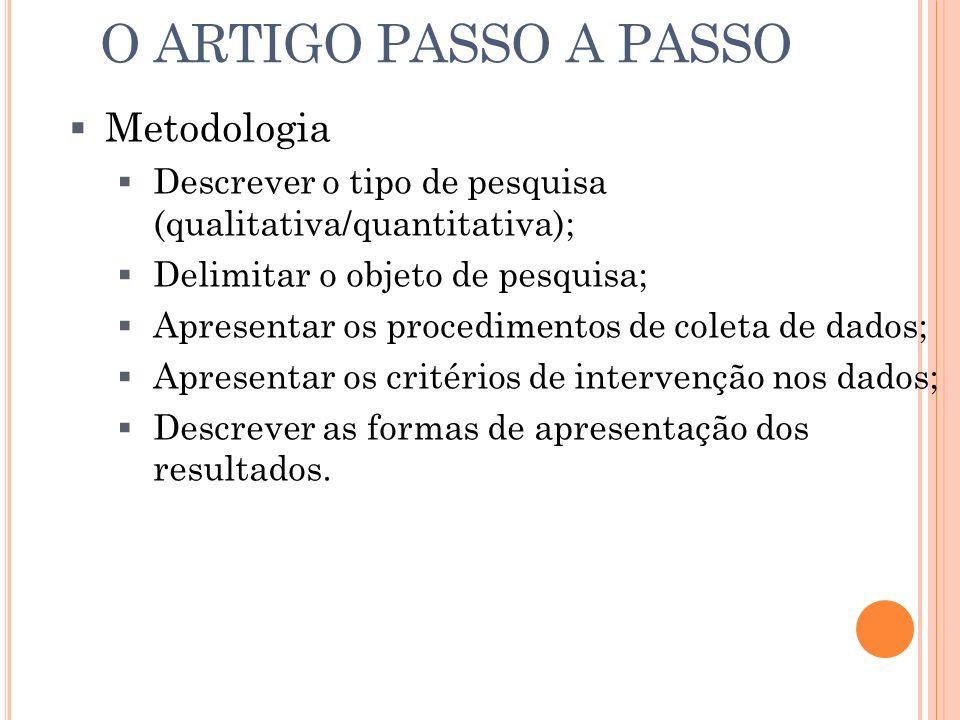 O ARTIGO PASSO A PASSO Metodologia