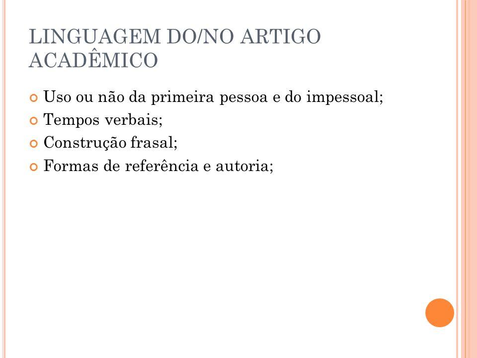 LINGUAGEM DO/NO ARTIGO ACADÊMICO