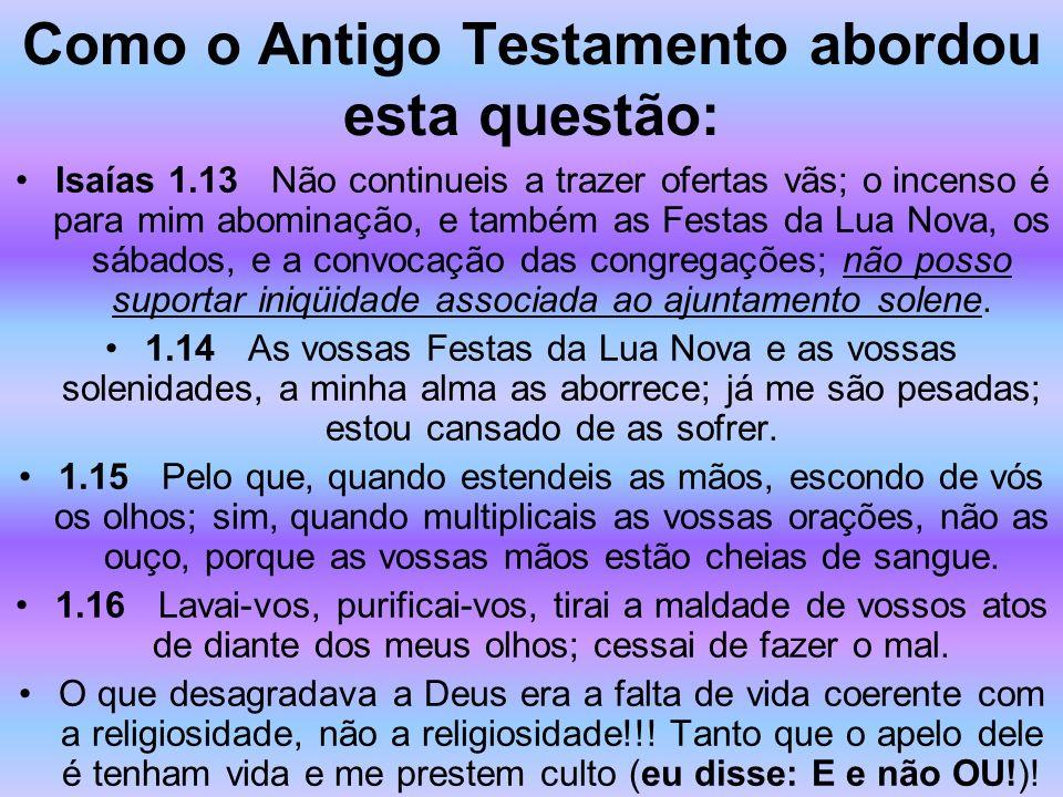 Como o Antigo Testamento abordou esta questão: