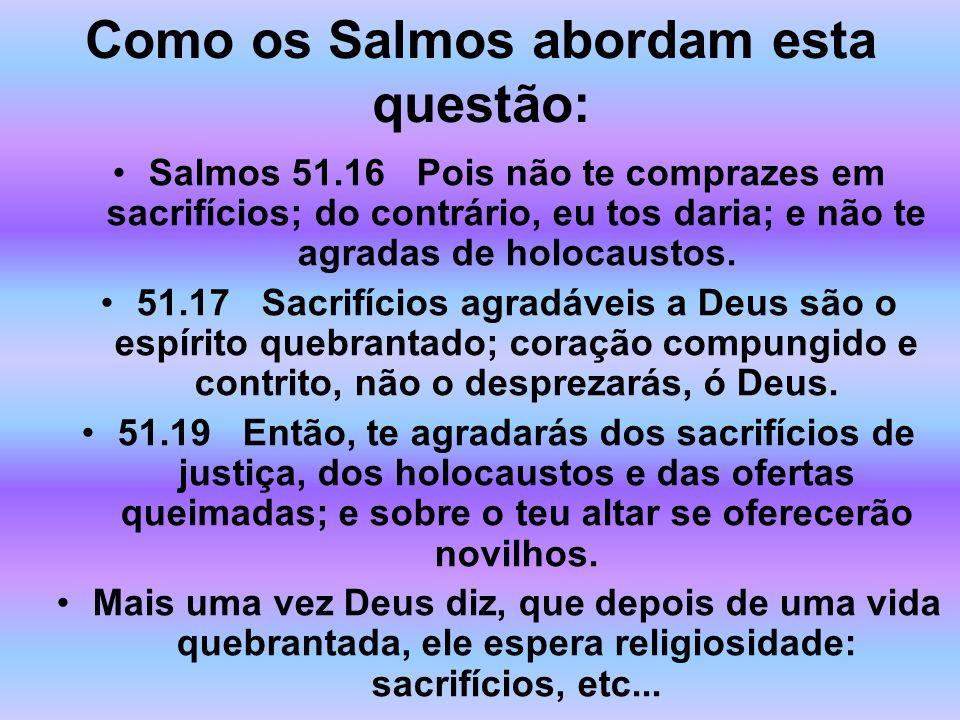 Como os Salmos abordam esta questão: