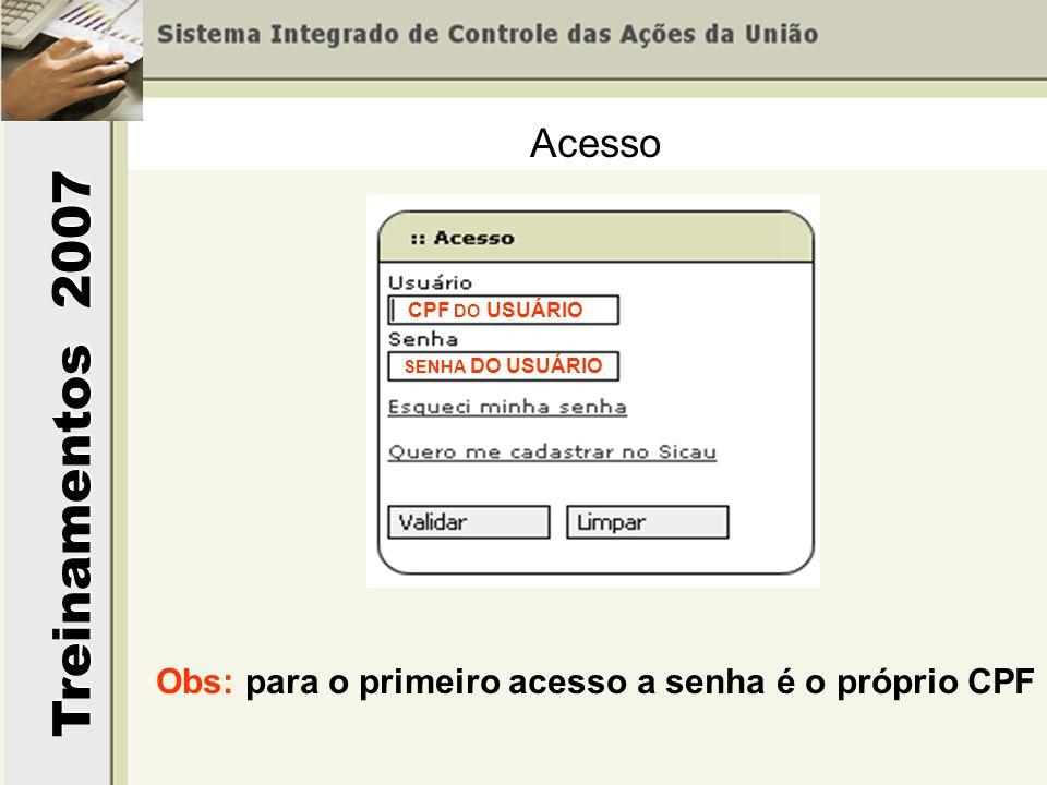 Obs: para o primeiro acesso a senha é o próprio CPF