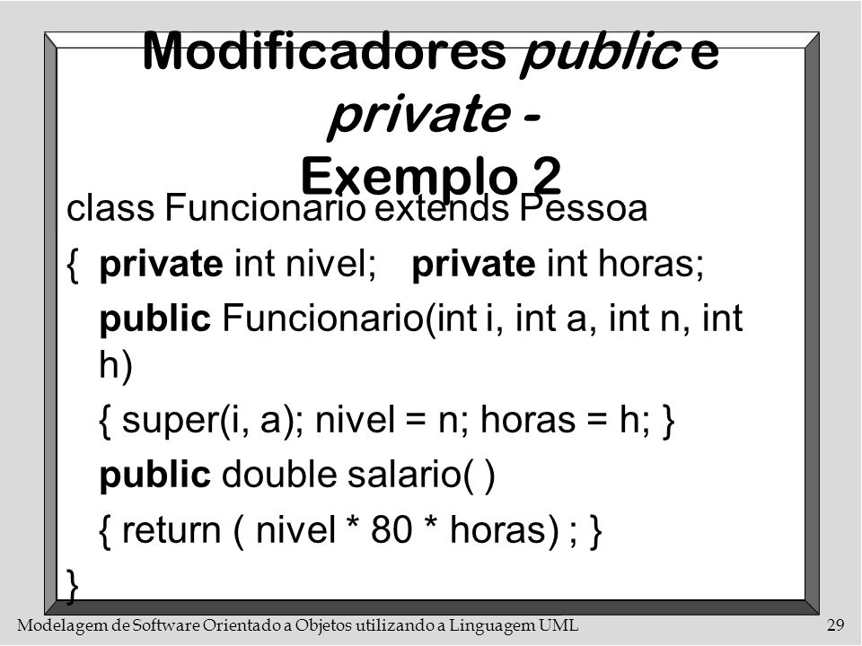 Modificadores public e private - Exemplo 2