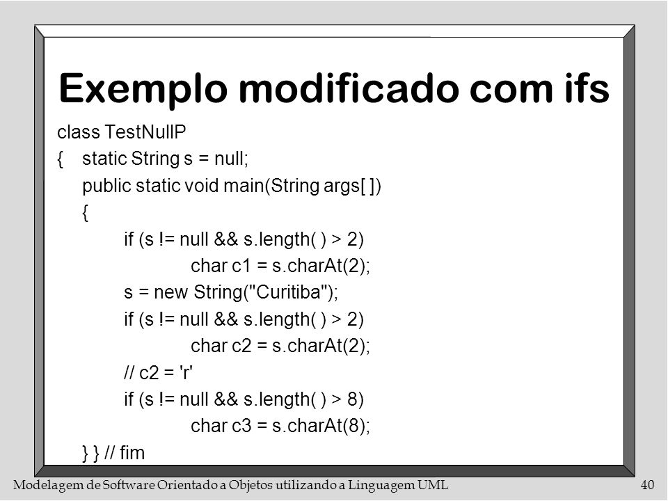 Exemplo modificado com ifs