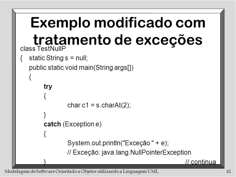 Exemplo modificado com tratamento de exceções