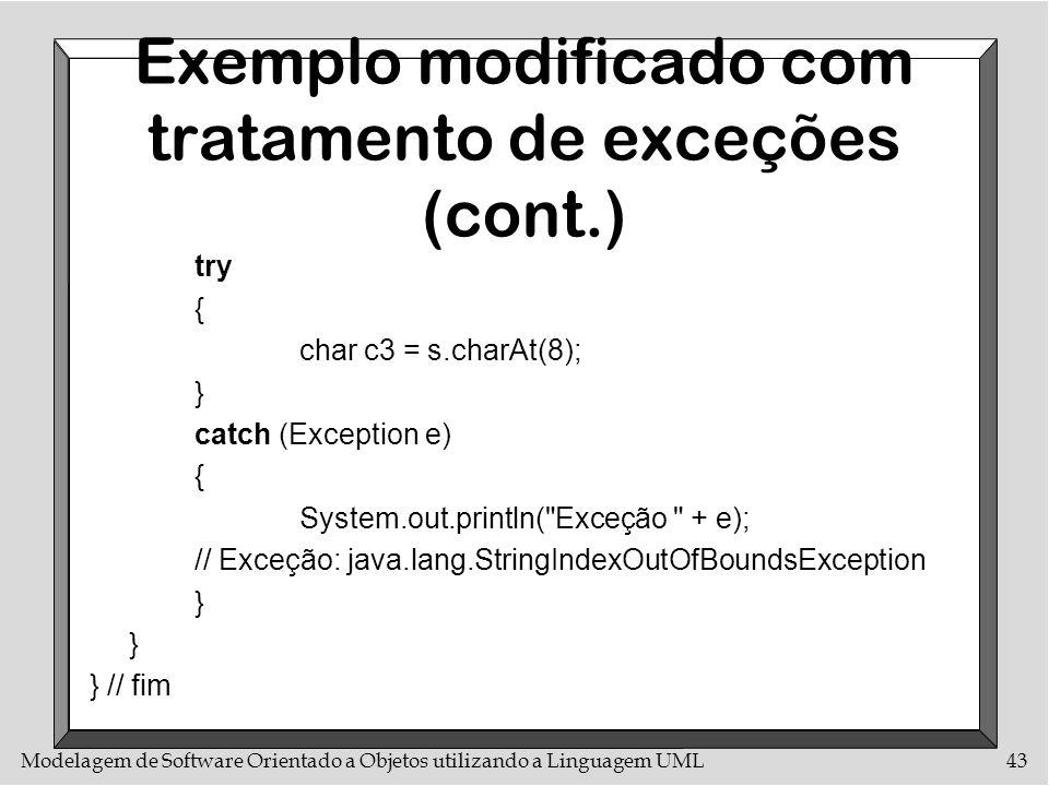 Exemplo modificado com tratamento de exceções (cont.)