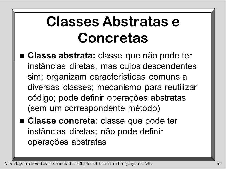Classes Abstratas e Concretas