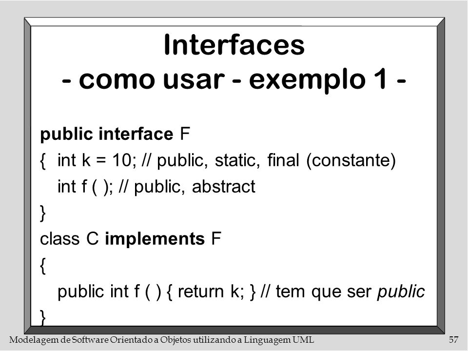 Interfaces - como usar - exemplo 1 -