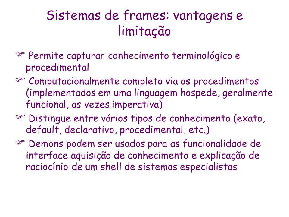 Sistemas de frames: vantagens e limitação