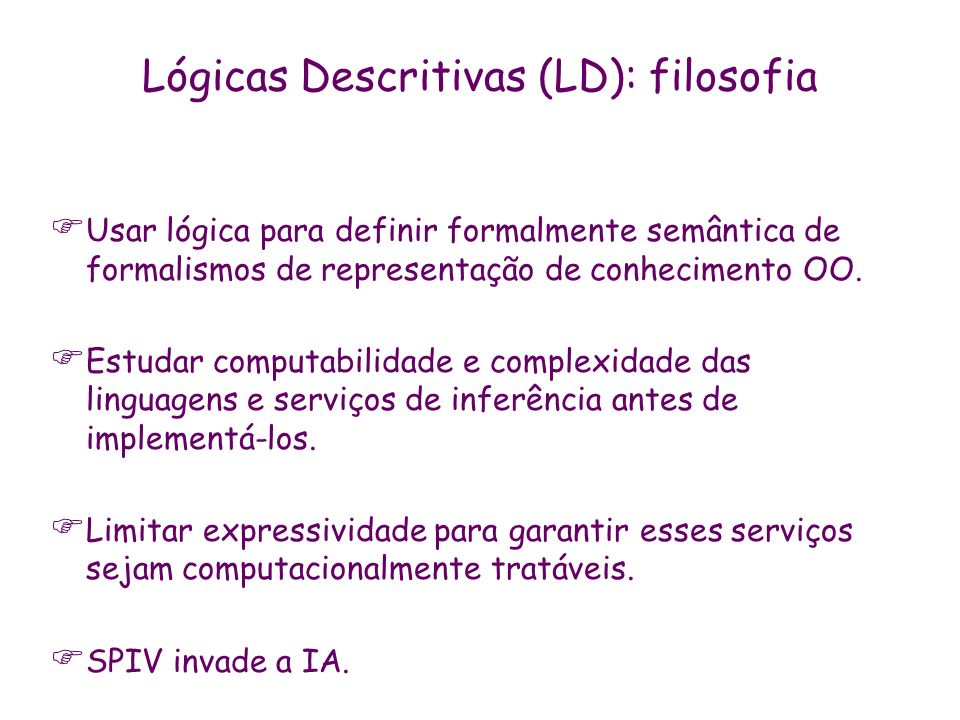 Lógicas Descritivas (LD): filosofia
