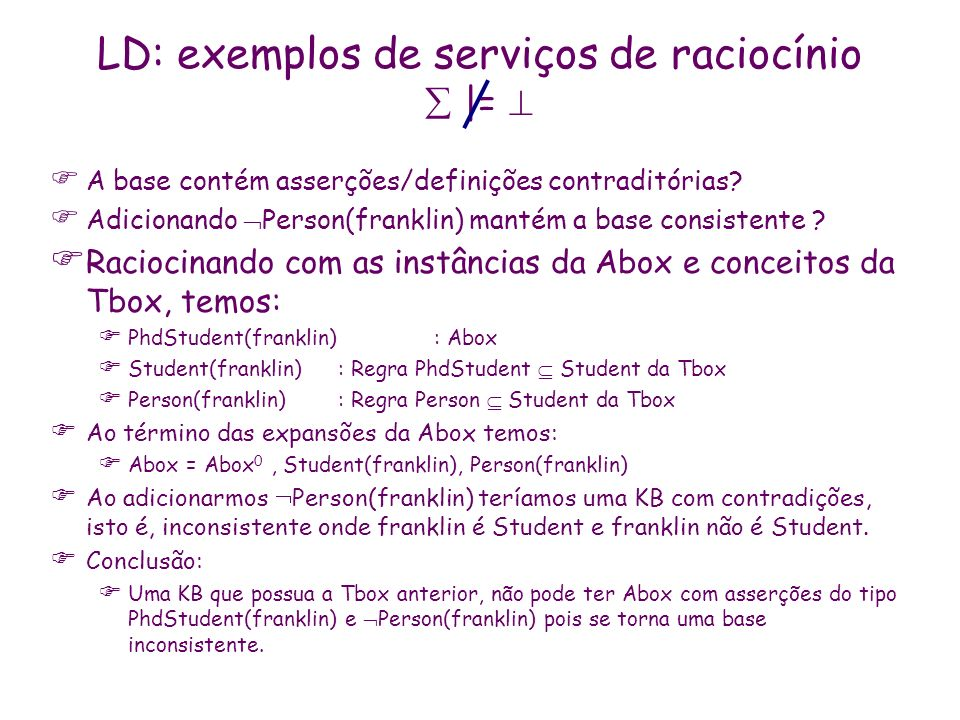 LD: exemplos de serviços de raciocínio  |= 