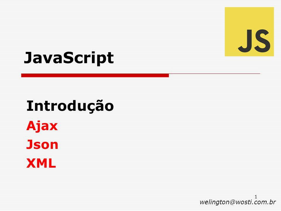 Introdução Ajax Json XML