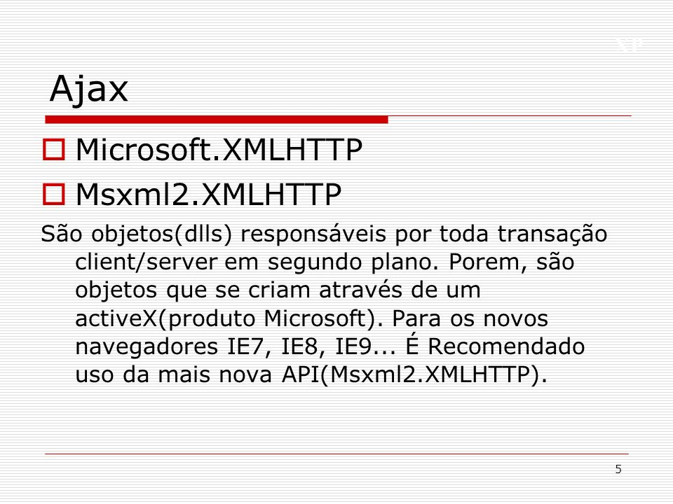 Ajax Microsoft.XMLHTTP Msxml2.XMLHTTP