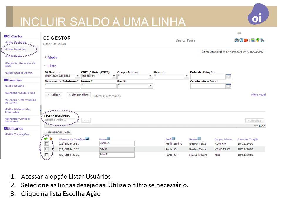 INCLUIR SALDO A UMA LINHA