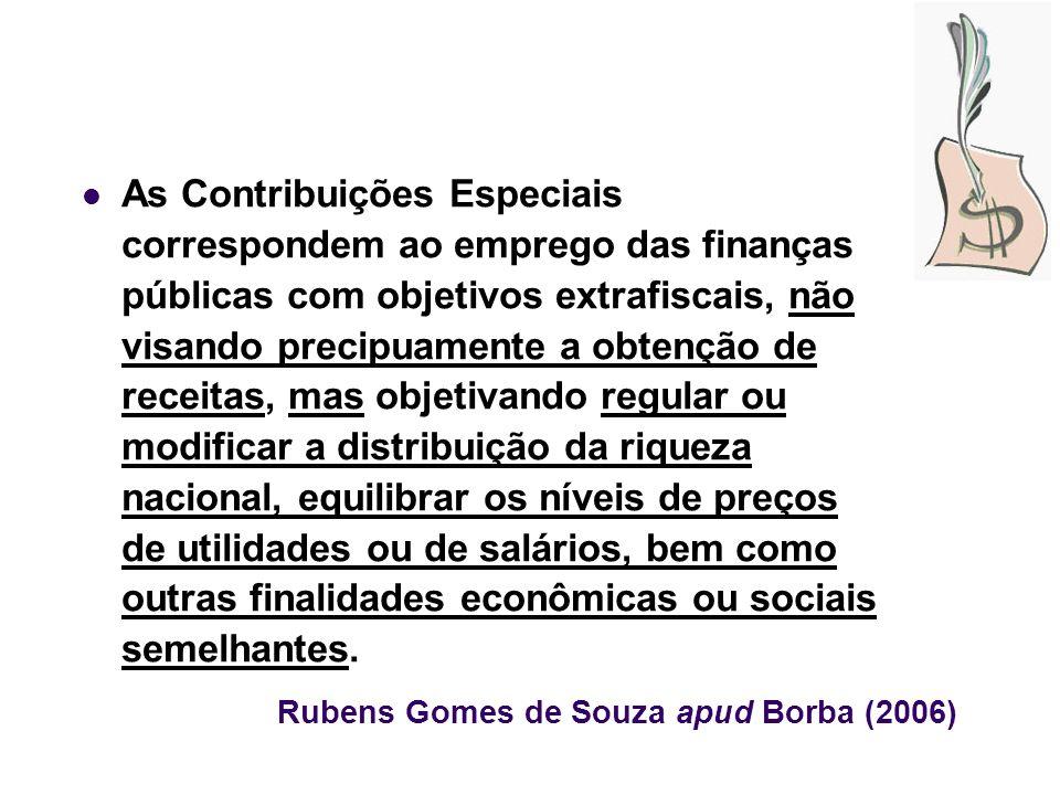 Rubens Gomes de Souza apud Borba (2006)
