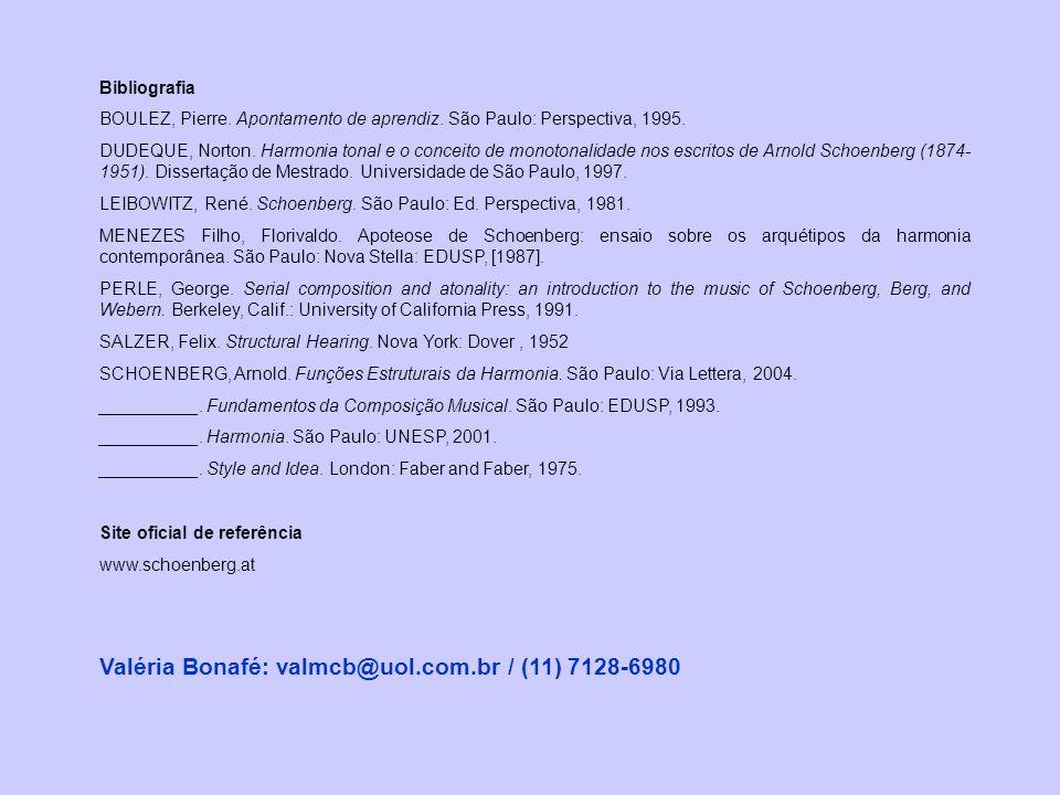 Valéria Bonafé: valmcb@uol.com.br / (11) 7128-6980