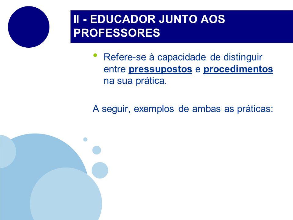II - EDUCADOR JUNTO AOS PROFESSORES