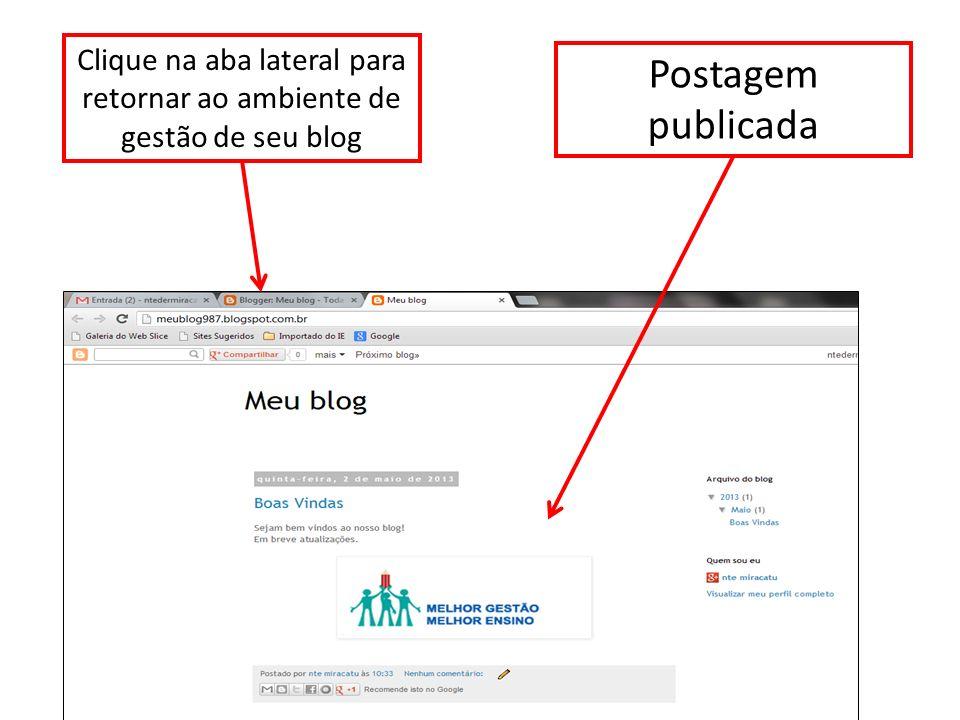 Clique na aba lateral para retornar ao ambiente de gestão de seu blog