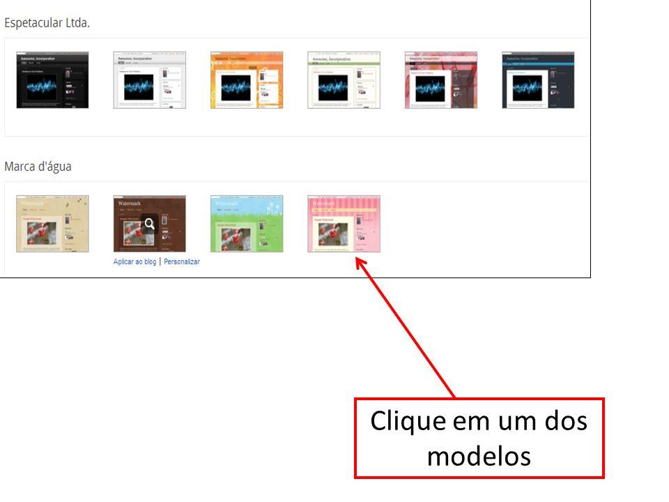Clique em um dos modelos