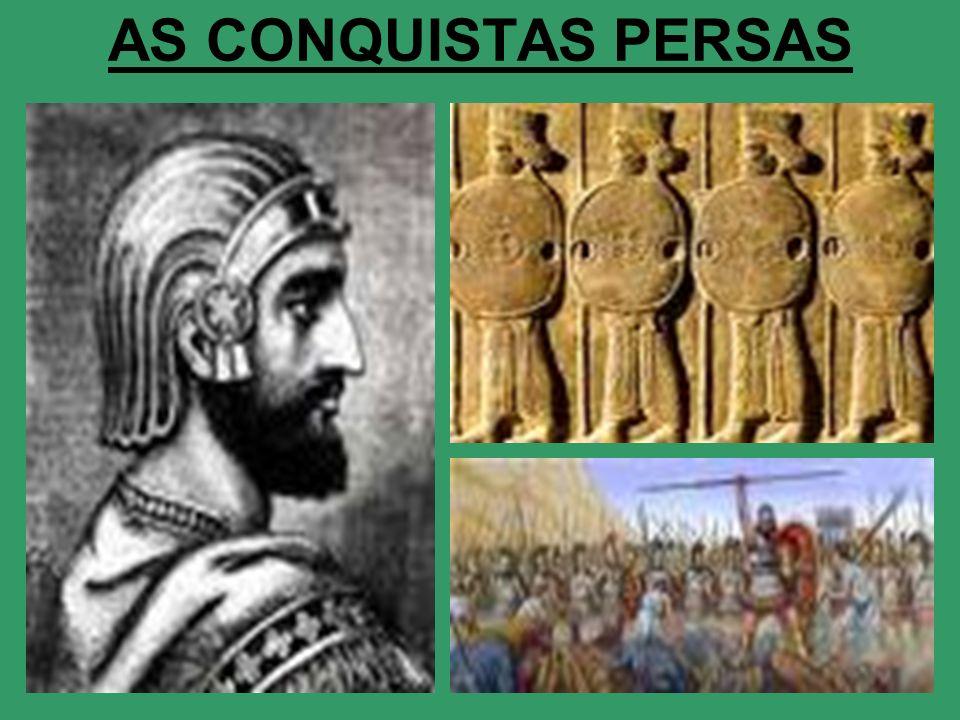 AS CONQUISTAS PERSAS