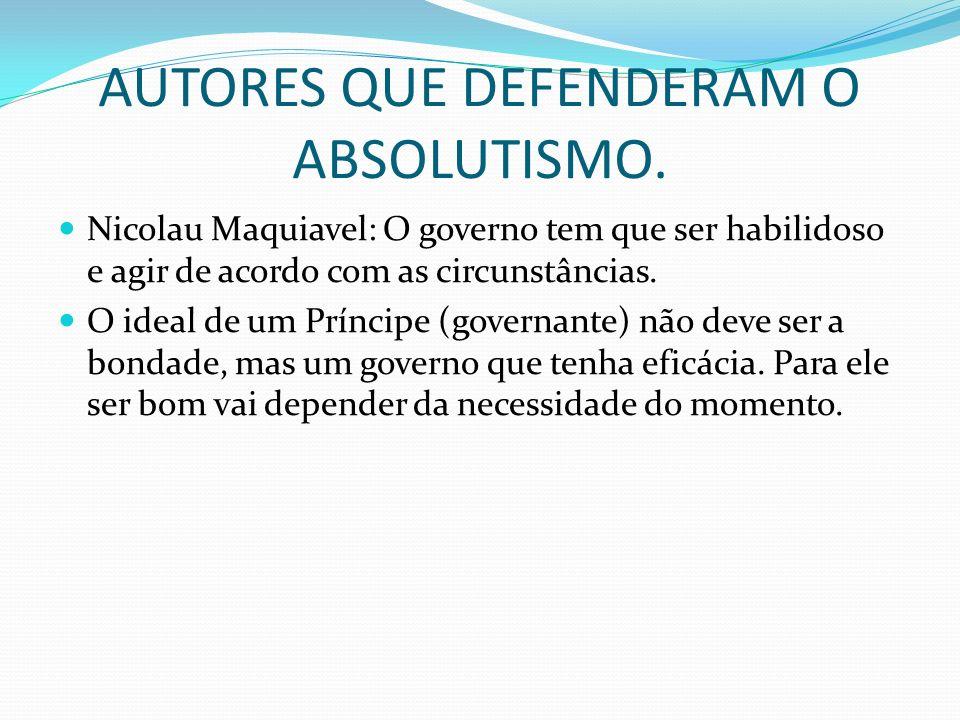 AUTORES QUE DEFENDERAM O ABSOLUTISMO.