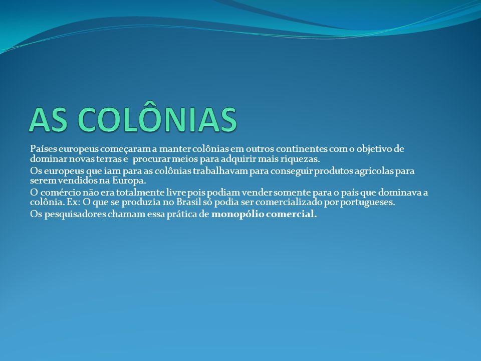 AS COLÔNIAS