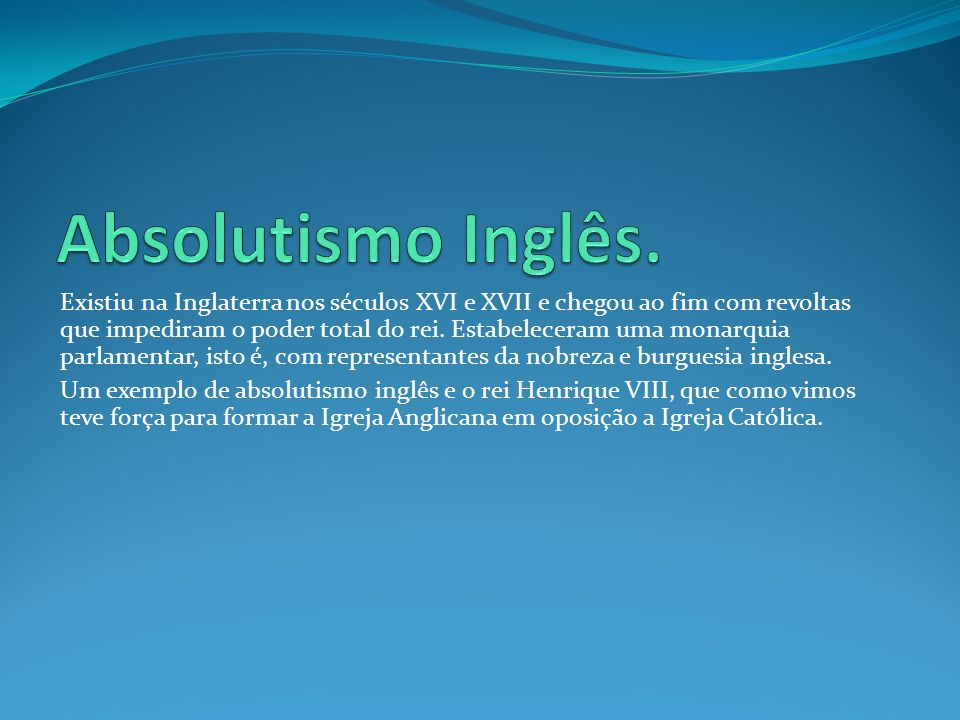 Absolutismo Inglês.