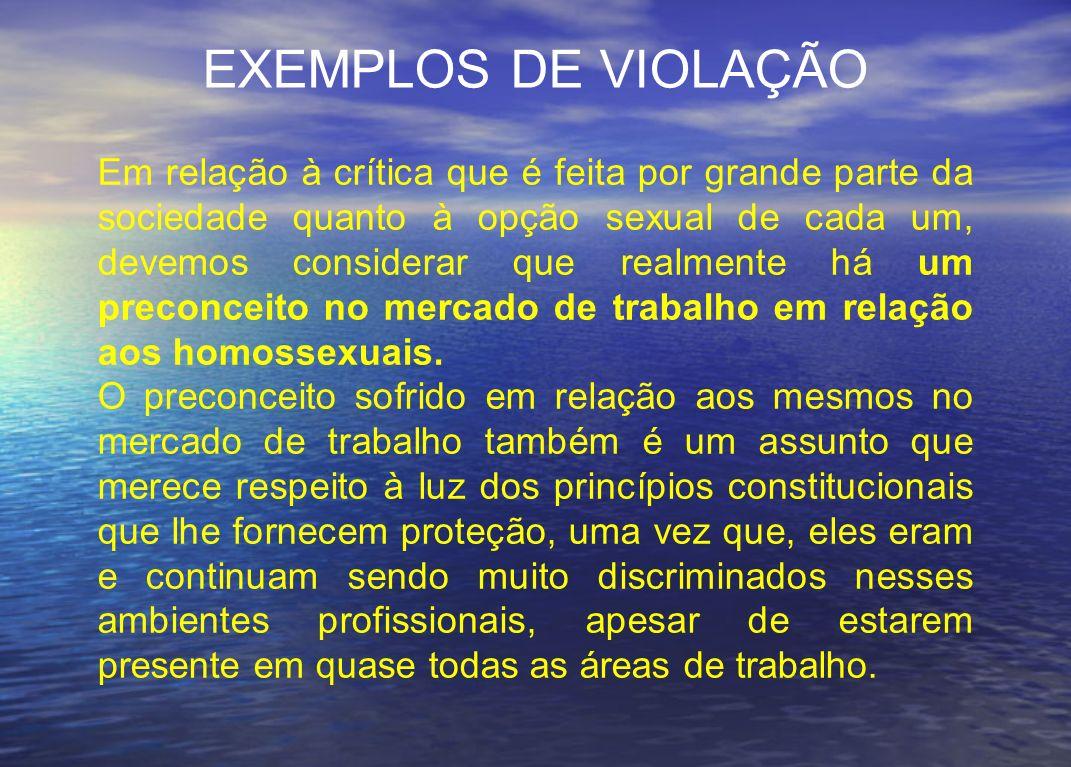 EXEMPLOS DE VIOLAÇÃO