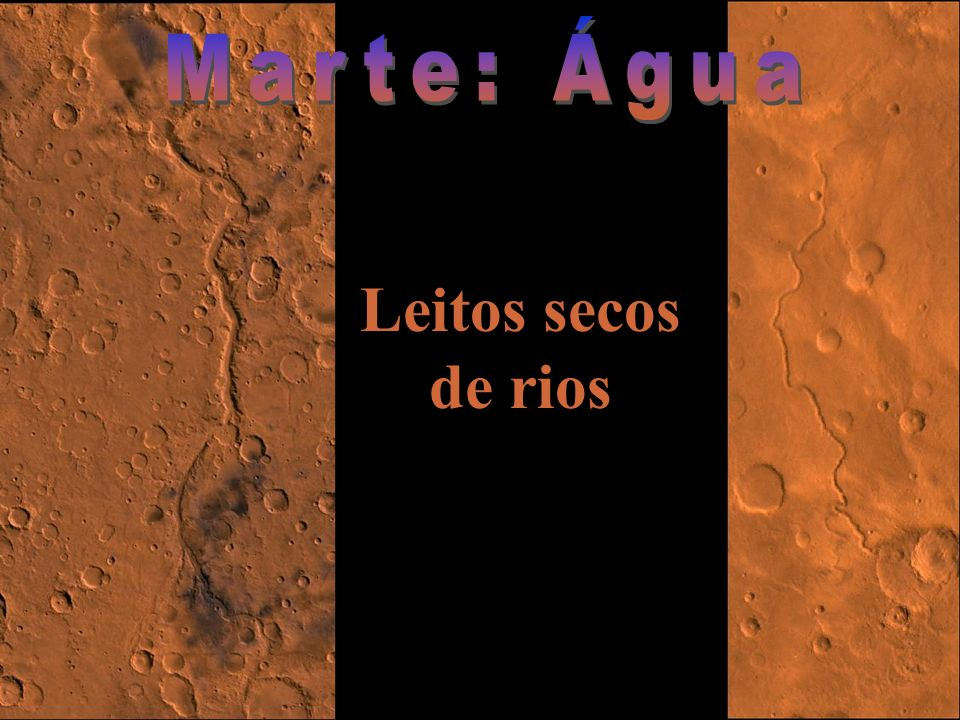 Marte: Água Leitos secos de rios