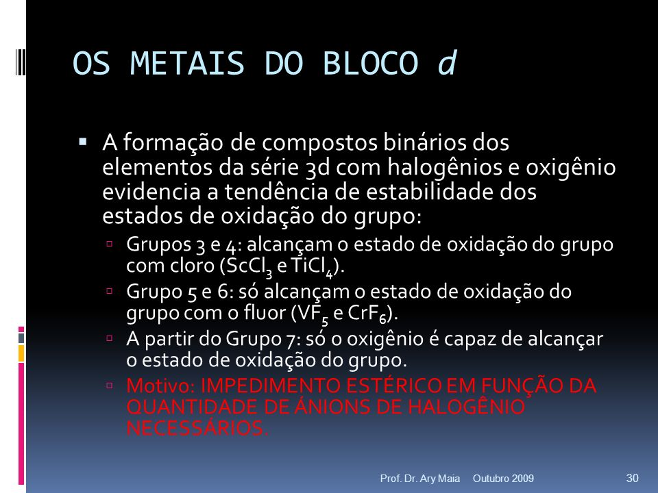 OS METAIS DO BLOCO d