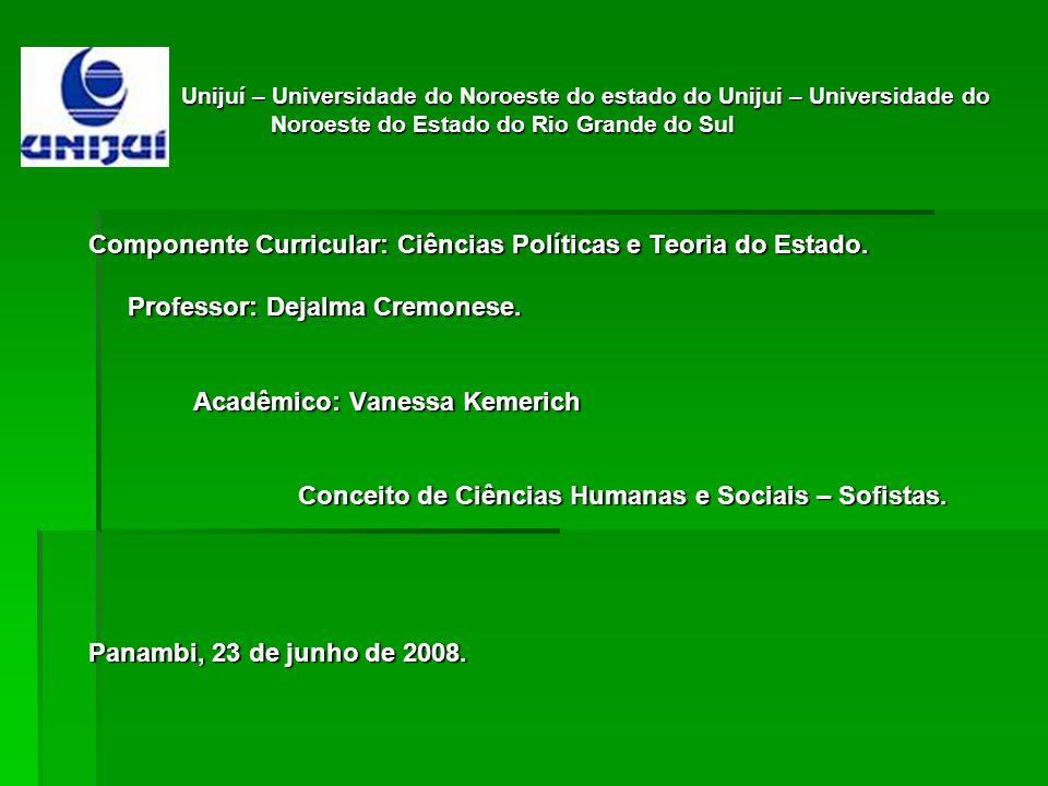 Componente Curricular: Ciências Políticas e Teoria do Estado.