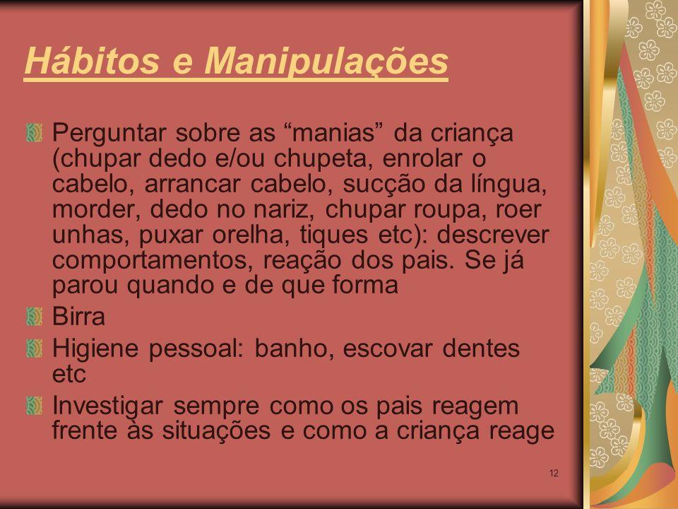 Hábitos e Manipulações