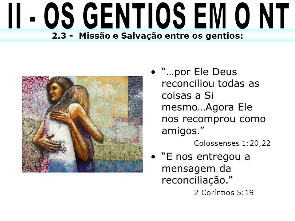 2.3 - Missão e Salvação entre os gentios: