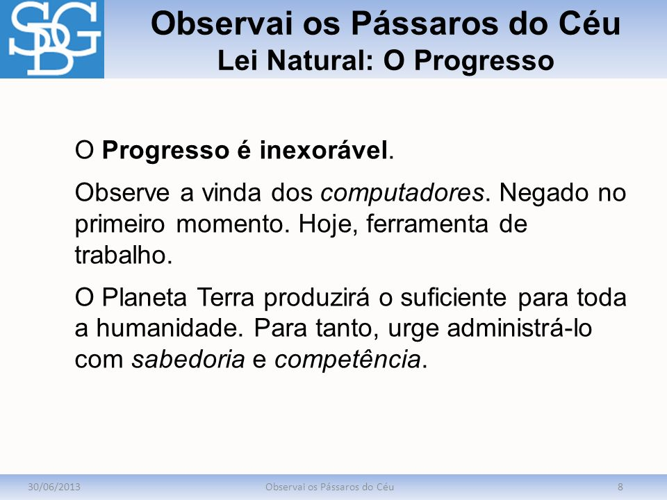 Observai os Pássaros do Céu Lei Natural: O Progresso