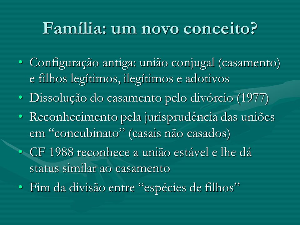 Família: um novo conceito