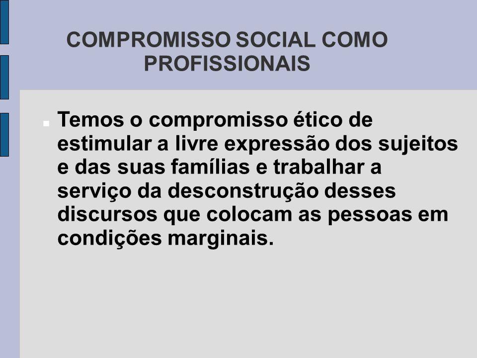 COMPROMISSO SOCIAL COMO PROFISSIONAIS