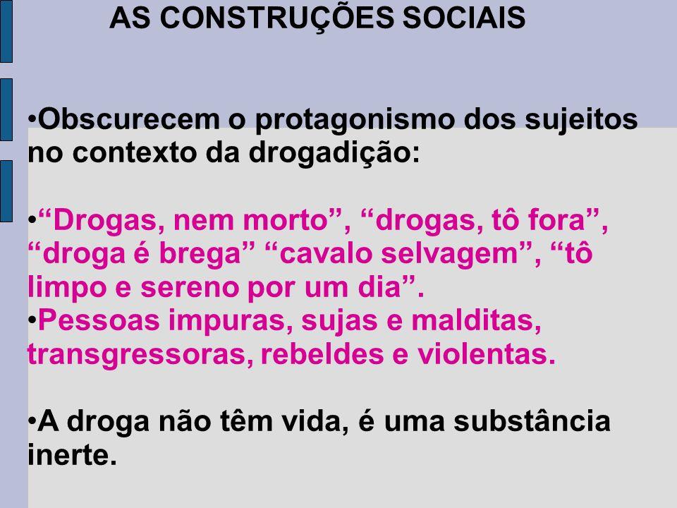 AS CONSTRUÇÕES SOCIAIS
