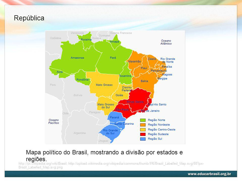 República Mapa político do Brasil, mostrando a divisão por estados e regiões.