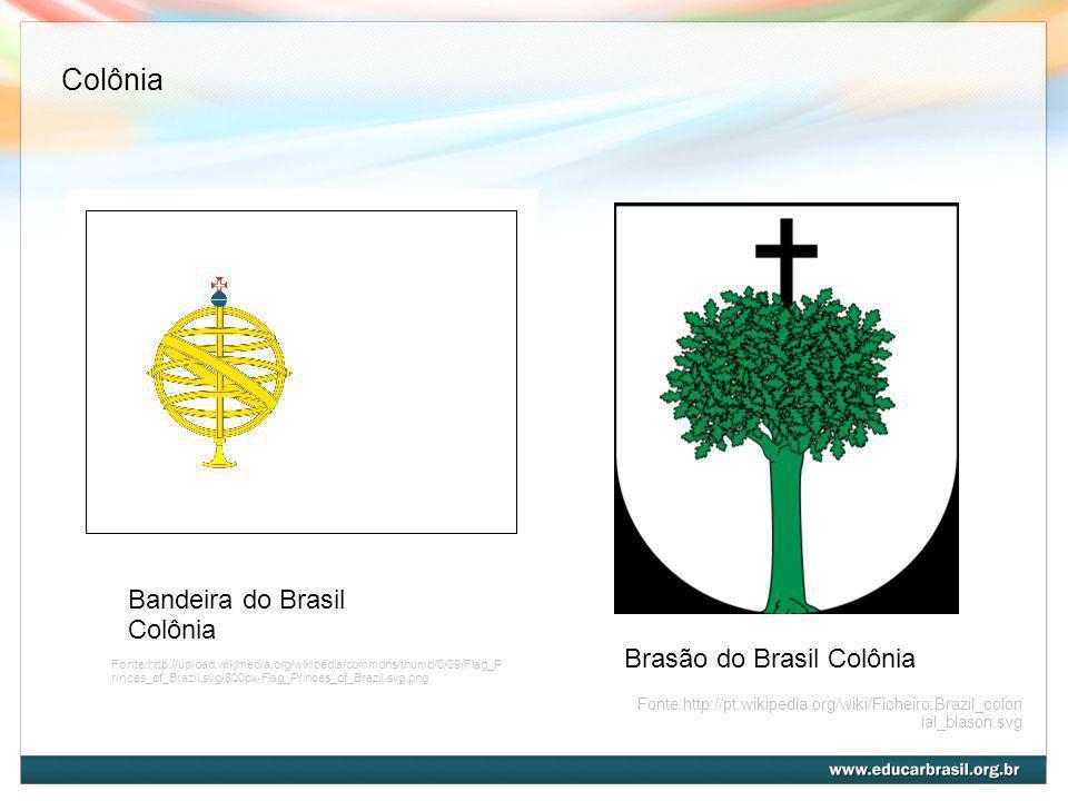 Colônia Bandeira do Brasil Colônia Brasão do Brasil Colônia