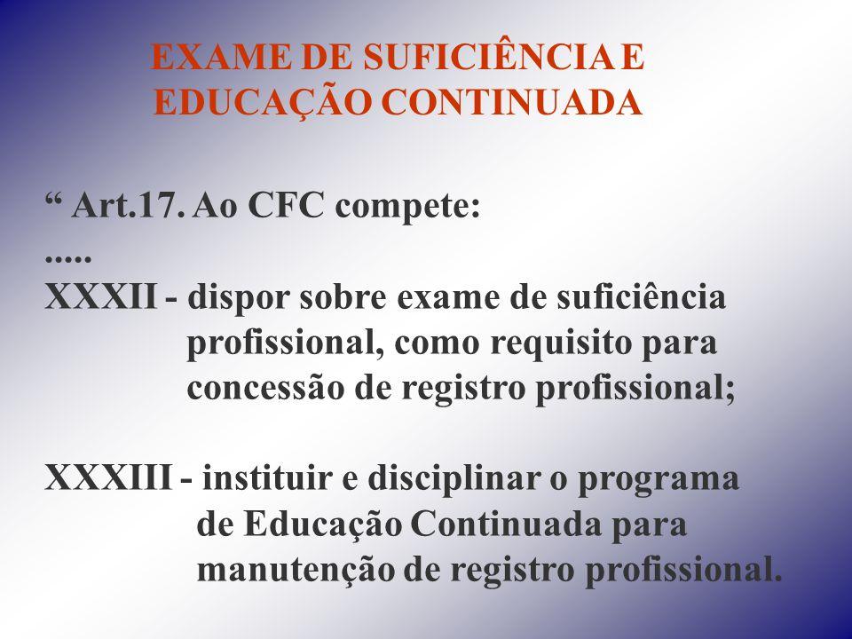 EXAME DE SUFICIÊNCIA E EDUCAÇÃO CONTINUADA