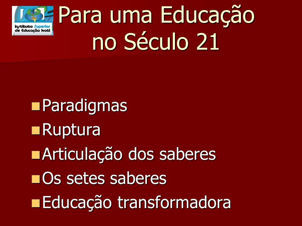 Para uma Educação no Século 21