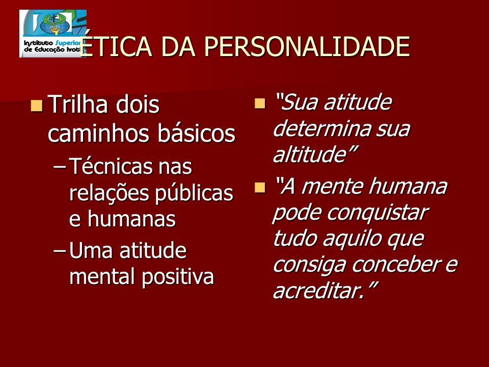 ÉTICA DA PERSONALIDADE