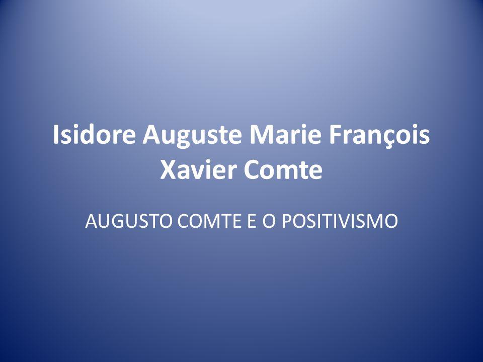 Isidore Auguste Marie François Xavier Comte